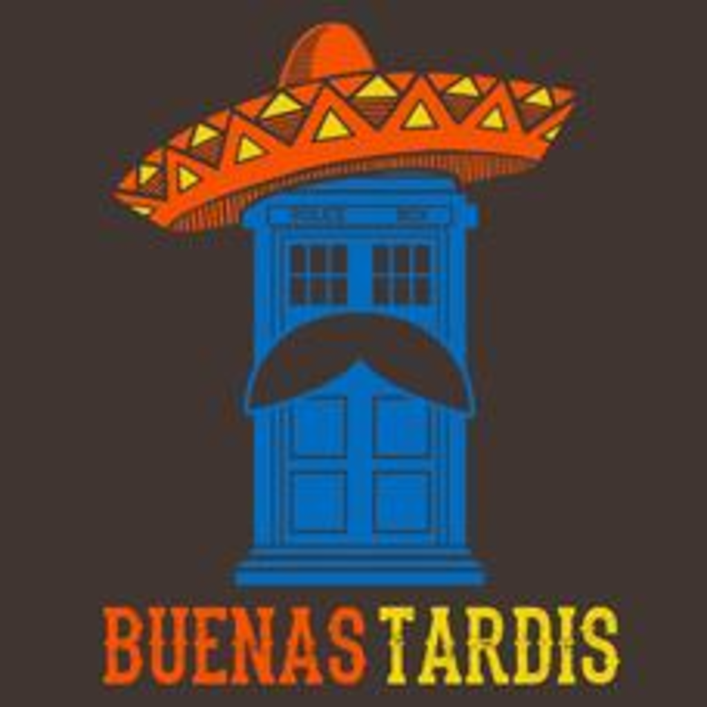 Textual Tees: Buenas Tardis