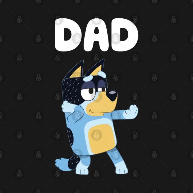 TeePublic: Bluey Dad