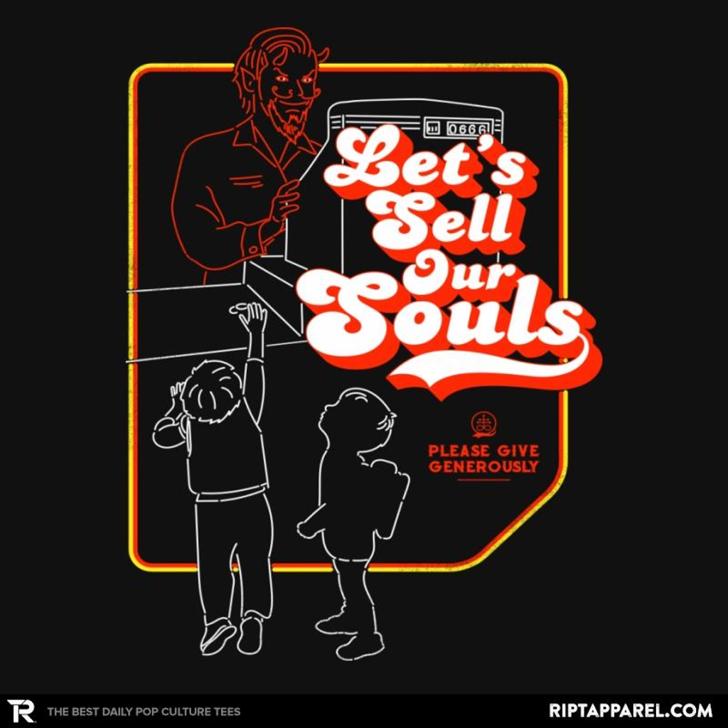 Ript: Let's Sell Our Souls