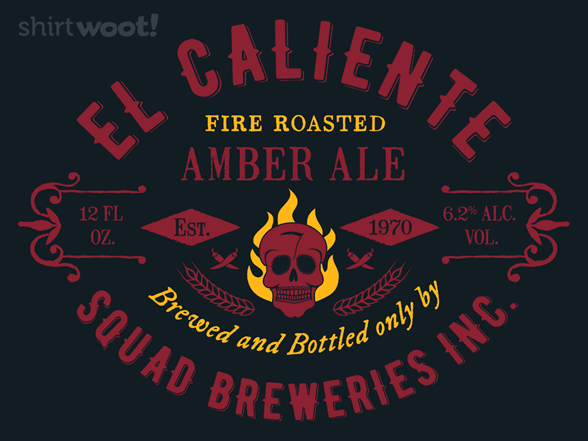 Woot!: El Caliente - Squad Breweries - $7.00 + $5 standard shipping