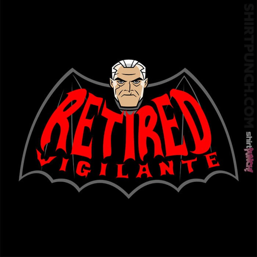 ShirtPunch: Retired Vigilante