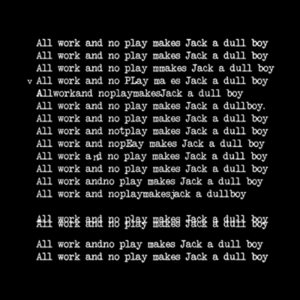 Five Finger Tees: All Work And No Play Makes Jack A Dull Boy T-Shirt