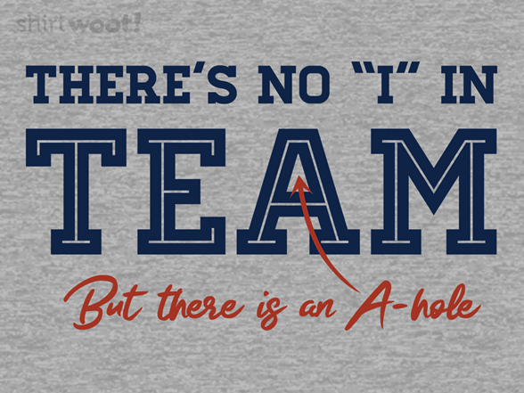 Woot!: No I in Team