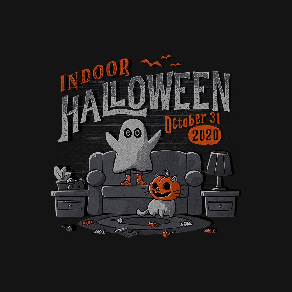 TeeFury: Indoor Halloween