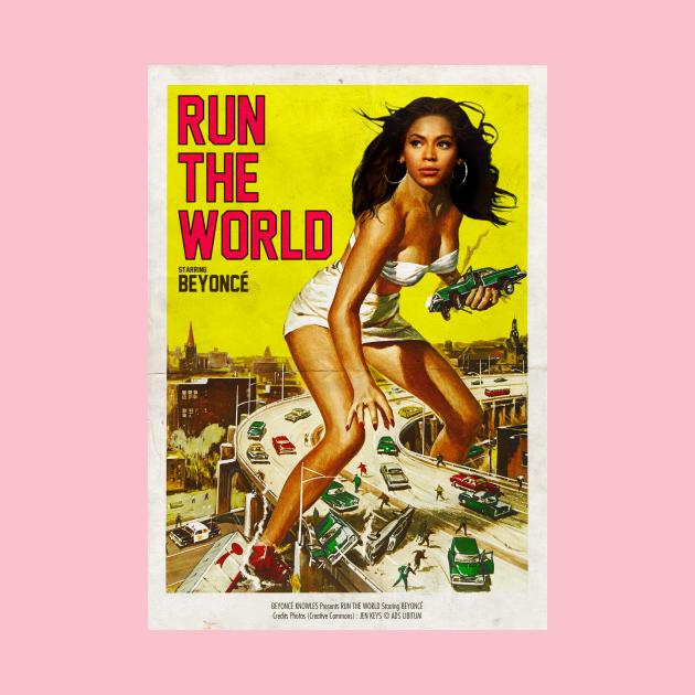 TeePublic: RUN THE WORLD