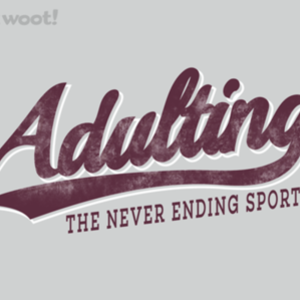 Woot!: Adulting