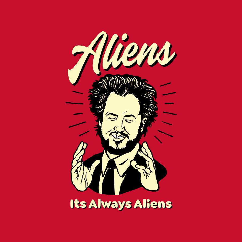 TeeFury: Always Aliens