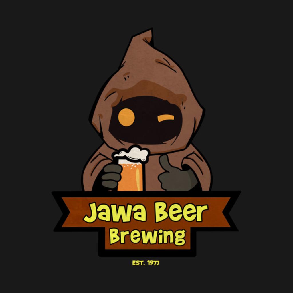 TeePublic: Jawa Beer Brewing Co.