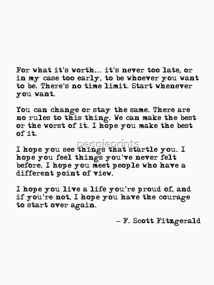 RedBubble: For what it's worth - F Scott Fitzgerald quote