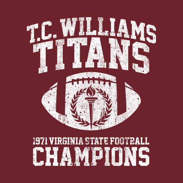 TeePublic: T.C. Williams Titans 1971 Football Champions