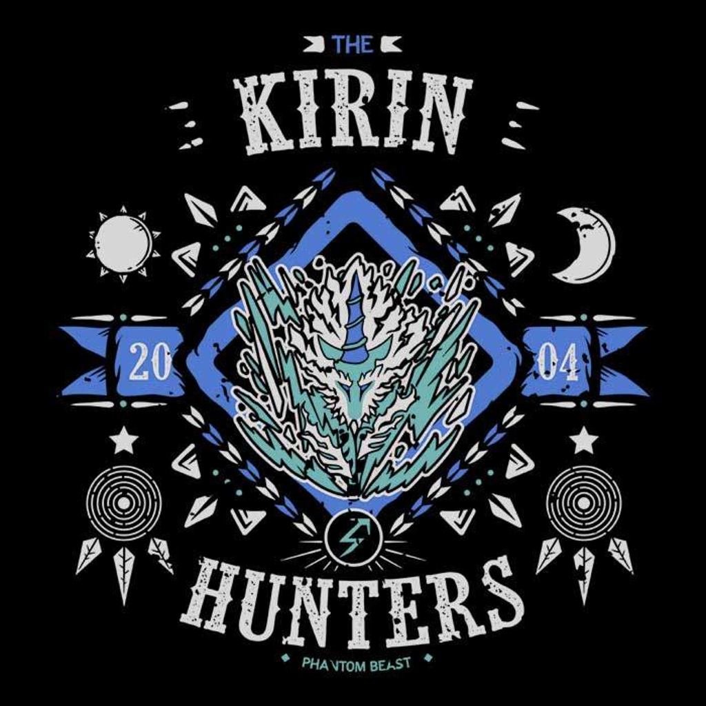 Once Upon a Tee: The Kirin Hunters