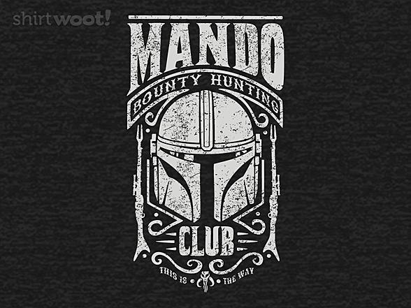 Woot!: Mando Bounty Hunting Club