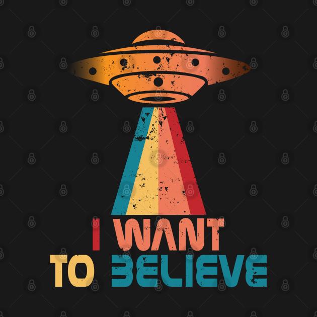 TeePublic: I Want To Believe Vintage Retro Color