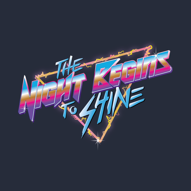 TeePublic: The Night Begins to Shine