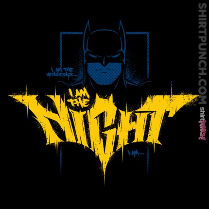 ShirtPunch: i am the night