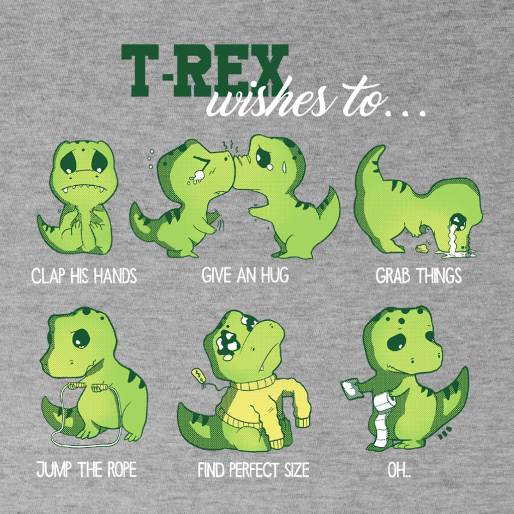 Pampling: T-Rex Wishes To