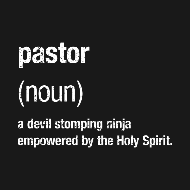 TeePublic: Funny Definition of Pastor T-shirt
