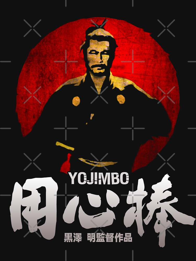 RedBubble: YOJIMBO SANJURO AKIRA KUROSAWA CLASSIC SAMURAI JAPANESE MOVIE