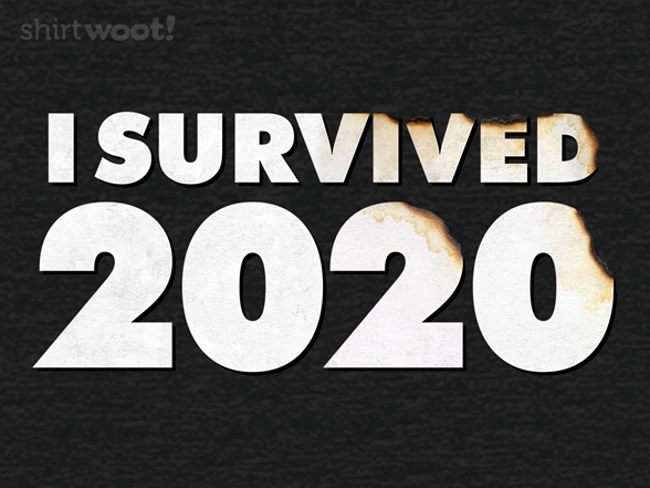 Woot!: I SURVIVED 2020