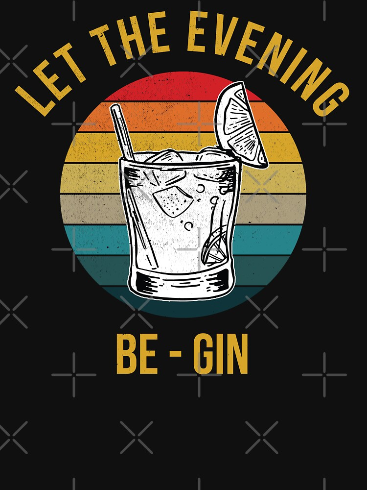 RedBubble: let the evening be gin