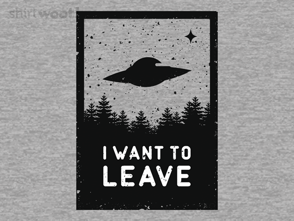 Woot!: Want to Leave