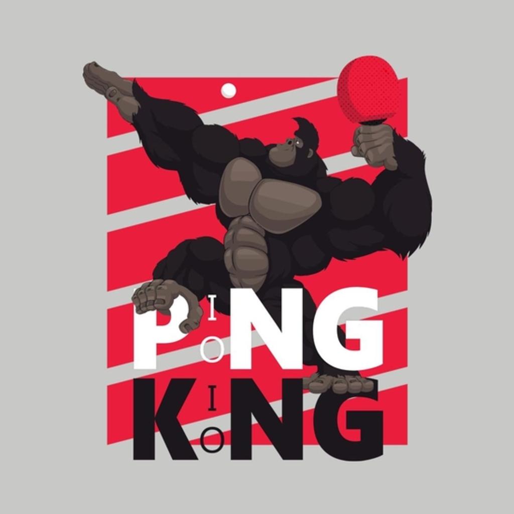 BustedTees: King Kong Ping Pong