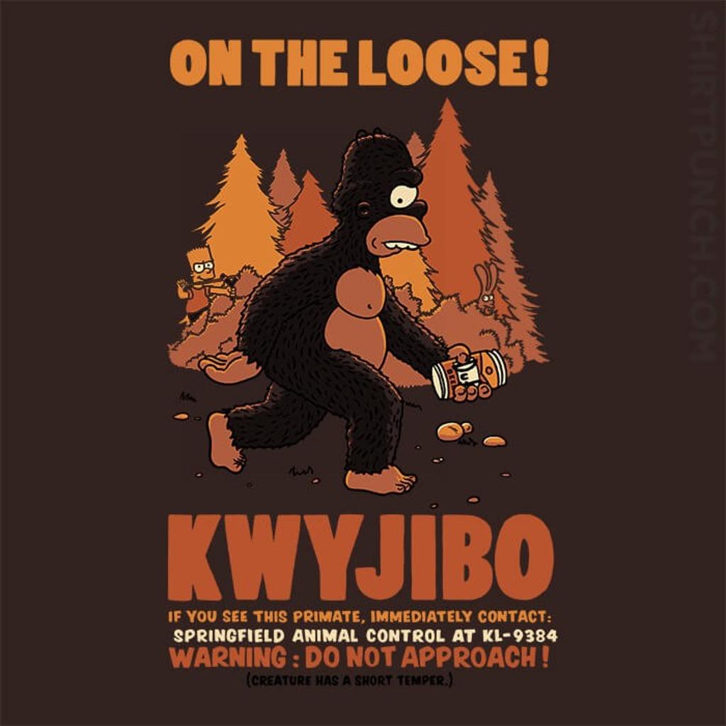ShirtPunch: Kwyjibo