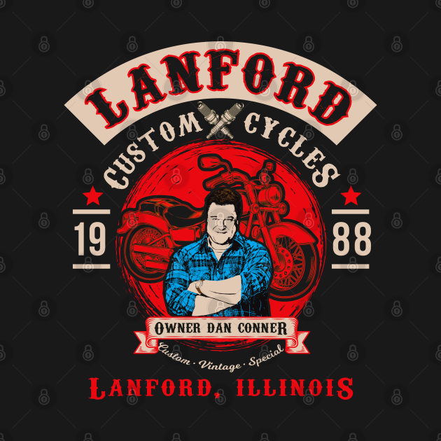 TeePublic: Lanford Custom Cycles Dan Conner