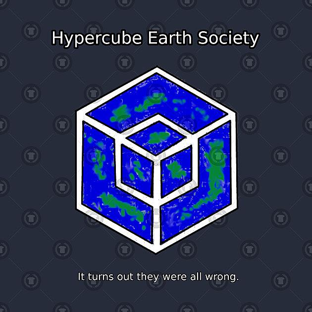 TeePublic: Hypercube Earth Society