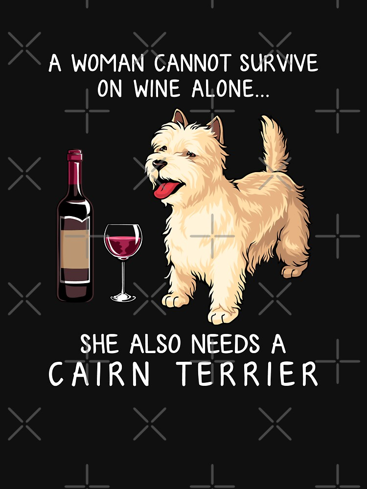 RedBubble: Cairn Terrier and wine Funny dog
