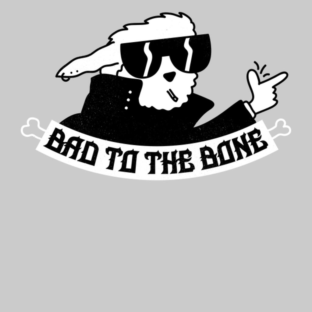 NeatoShop: Bad To The Bone