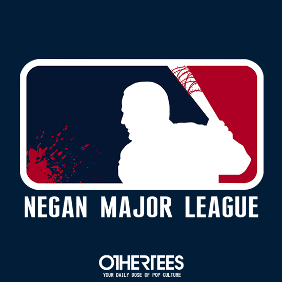 OtherTees: Negan Major League