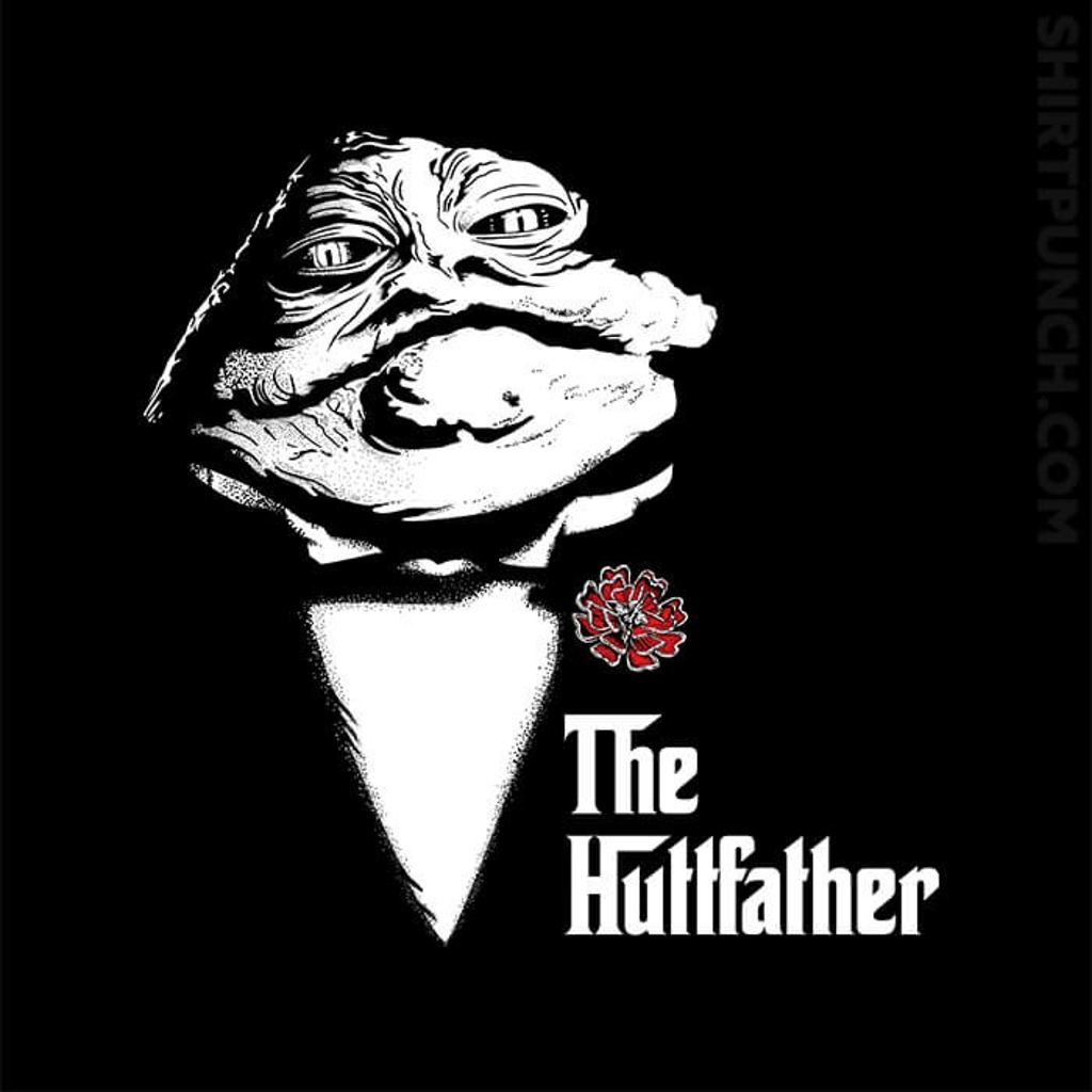 ShirtPunch: The Huttfather