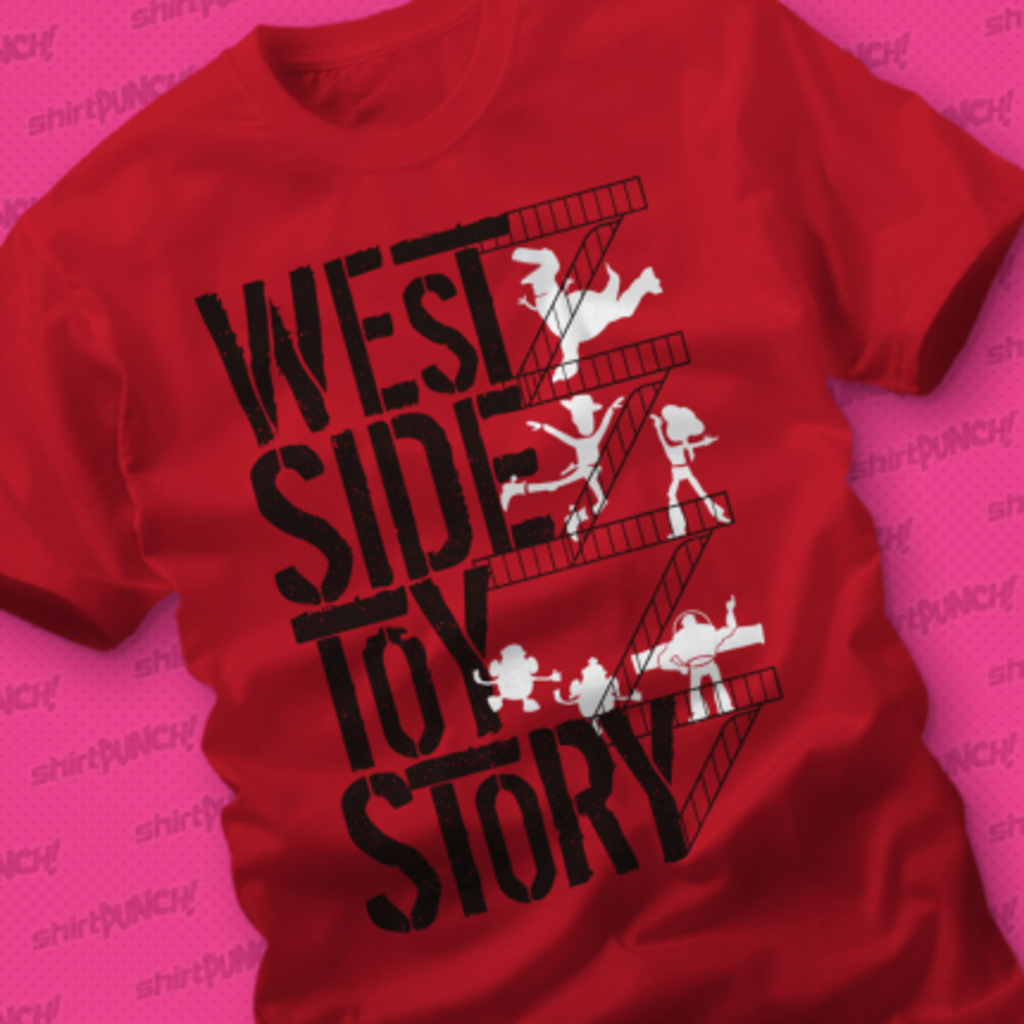 ShirtPunch: West Side Toy Story