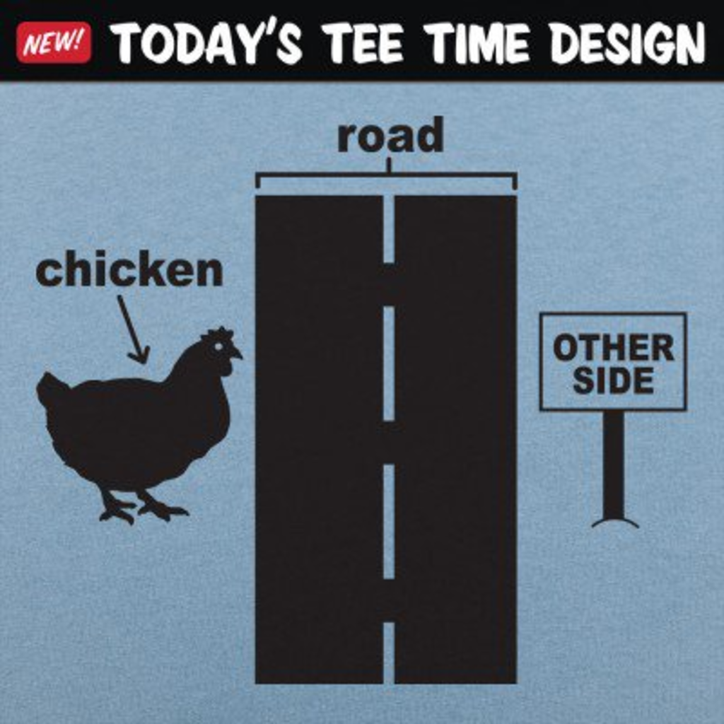 6 Dollar Shirts: Chicken Crossing