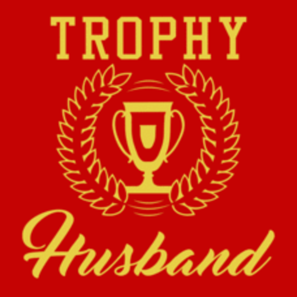 Textual Tees: Trophy Husband