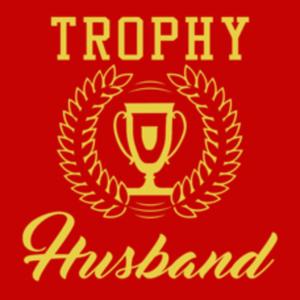 Textual Tees: Trophy Husband