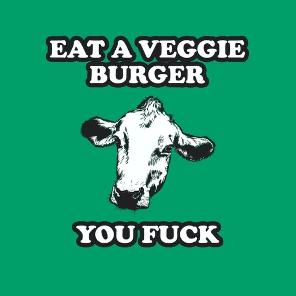 BustedTees: Eat A Veggie Burger