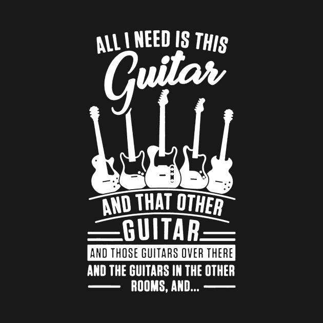 TeePublic: all i need is guitar