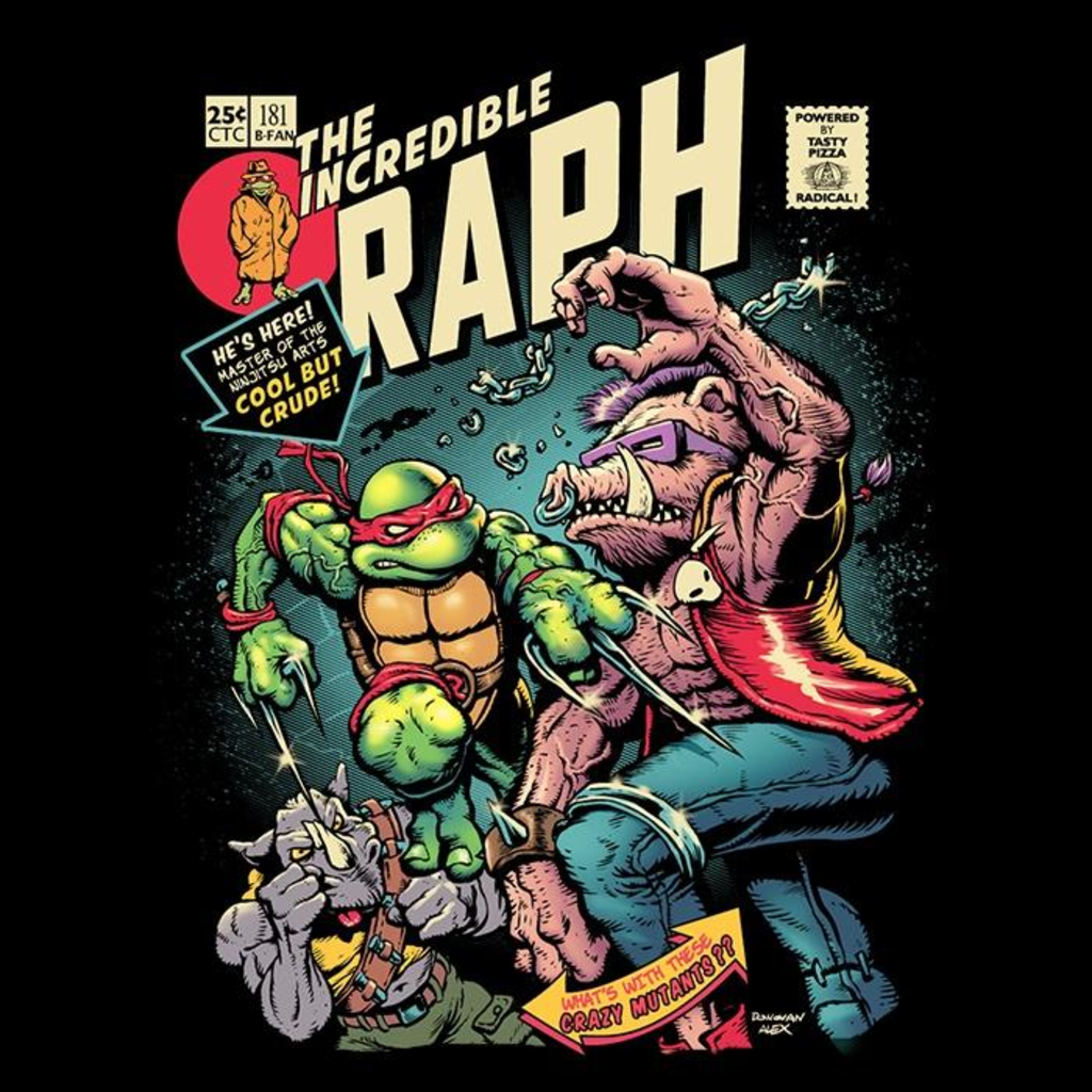 Once Upon a Tee: The Incredible Raph