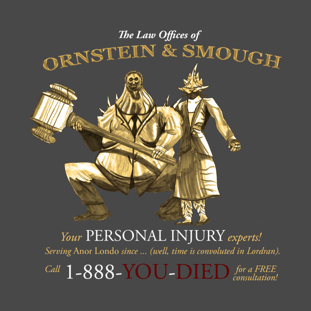 TeePublic: The Law Offices of Ornstein & Smough T-Shirt
