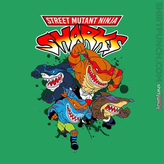 ShirtPunch: Street Mutant Ninja Sharks