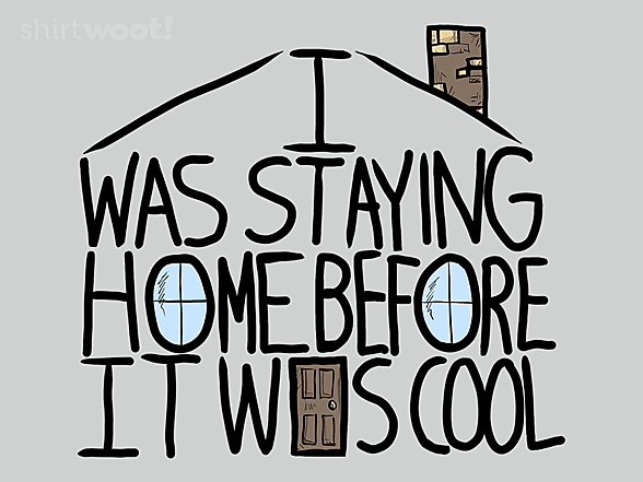 Woot!: Stay Home Hipster