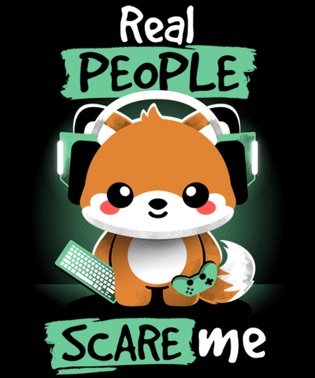 Qwertee: Real people scare me