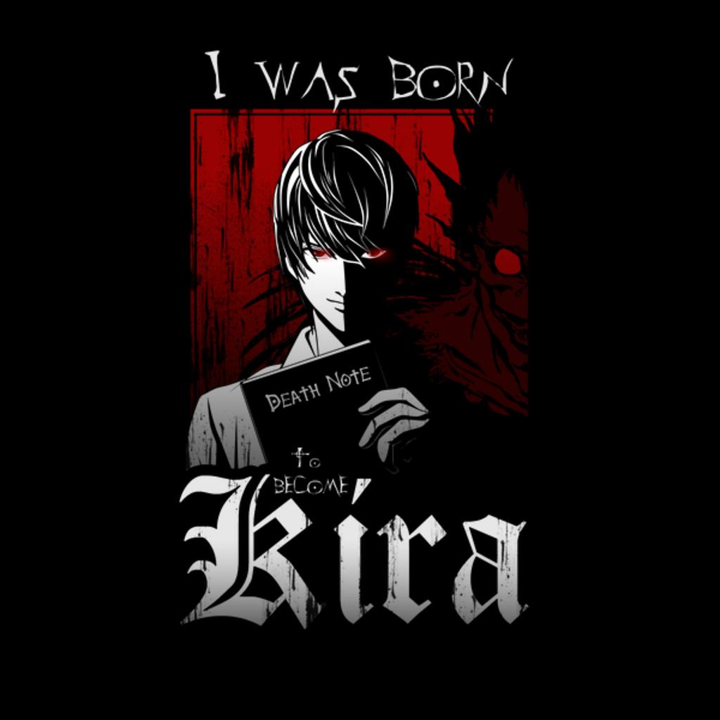NeatoShop: I WAS BORN KIRA