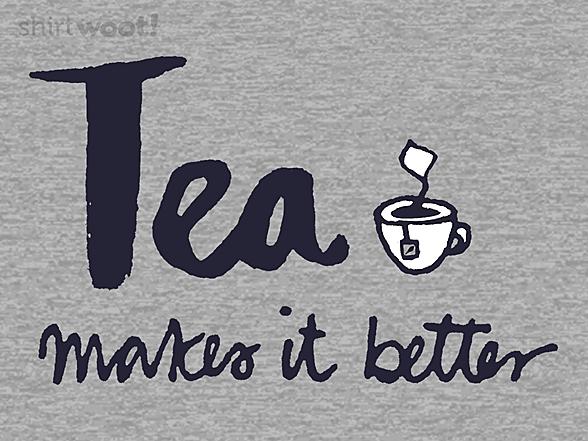 Woot!: Tea Makes It Better