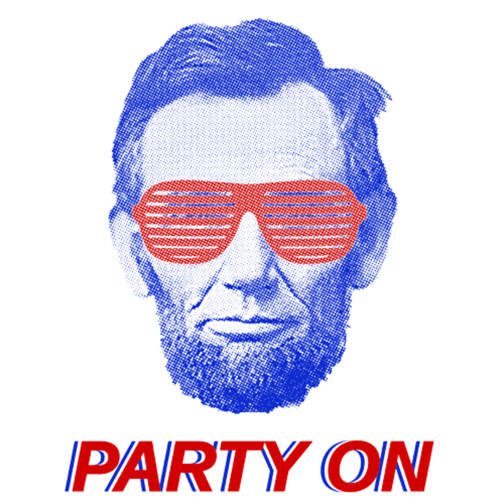Textual Tees: Abe Lincoln Party On