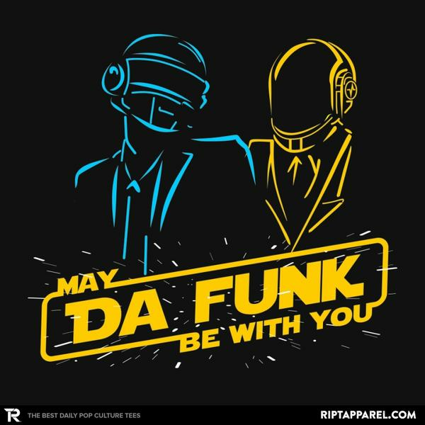 Ript: May Da Funk Be With You