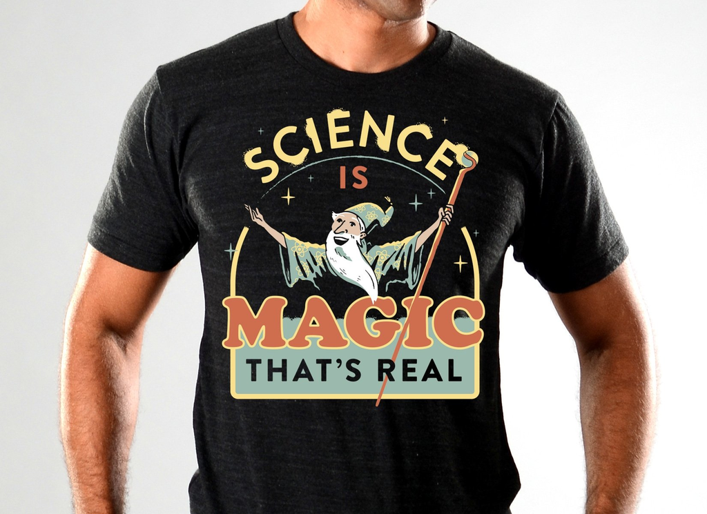 SnorgTees: Science Is Magic That's Real Limited Edition Tri-Blend