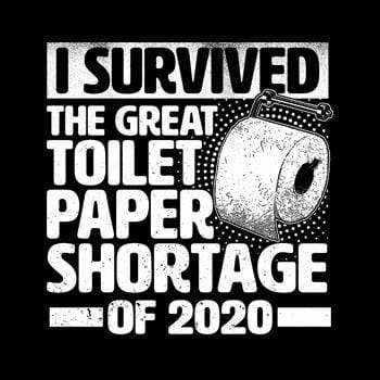 BustedTees: Great Toilet Paper Shortage 2020